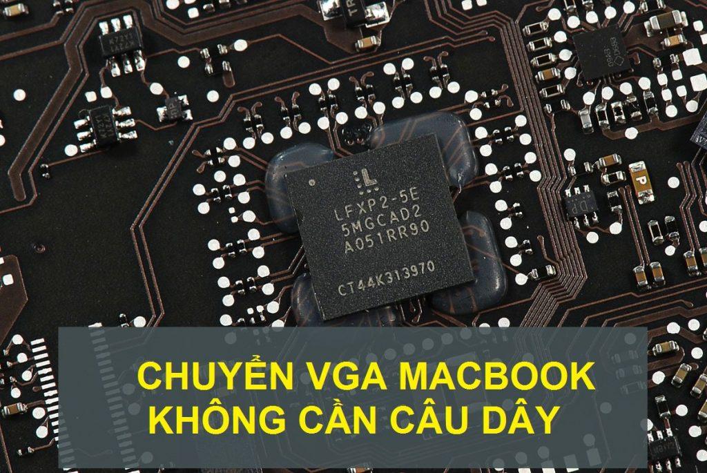 chuyen-vga-macbook-a1286-khong-can-cau-day-1024x685.jpg